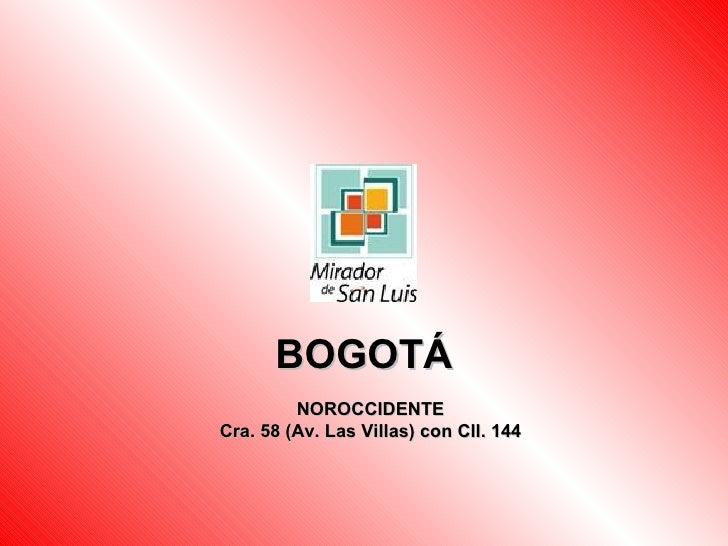 BOGOTÁ NOROCCIDENTE Cra. 58 (Av. Las Villas) con Cll. 144