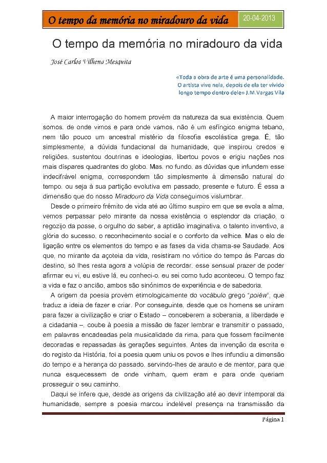 O tempo da memória no miradouro da vida  2004-2013  - O tempo da memória no miradouro da vida  José Ca rios Viííie na ^Mes...