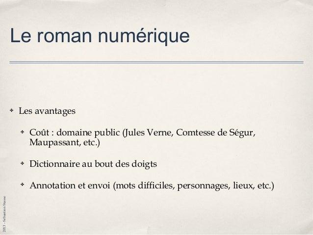 2013-SébastienStasse La réalité aujourd'hui ✤ Loin d'exploiter tout le potentiel de l'outil ✤ Aucune norme ou standard com...