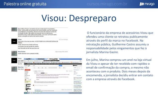 Bradesco: Time de Resposta * Comentários relacionados a SAC O Bradesco atualmente é uma das poucas empresas que são consid...