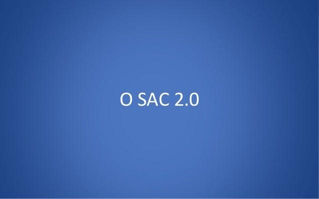 SAC 2.0 Slide 3