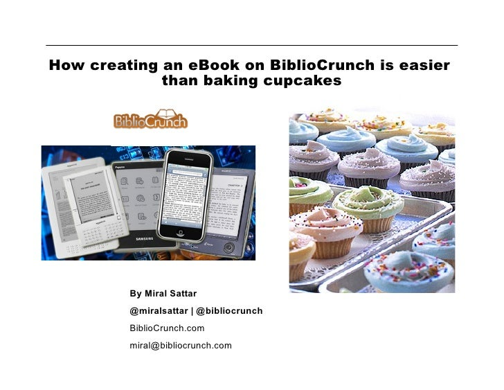 How creating an eBook on BiblioCrunch is easier             than baking cupcakes          TIME Inc Digital Editions       ...