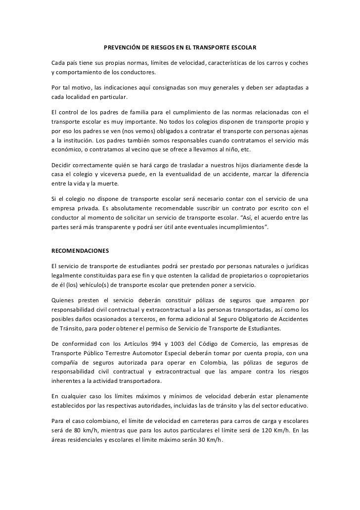 PREVENCIÓN DE RIESGOS EN EL TRANSPORTE ESCOLARCada país tiene sus propias normas, límites de velocidad, características de...