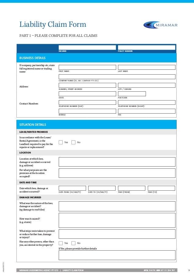 1MIRAMAR UNDERWRITING AGENCY PTY LTD | LIABILITY CLAIM FORM AFSL 314176 ABN 97 111 534 797 BUSINESS DETAILS If company,...