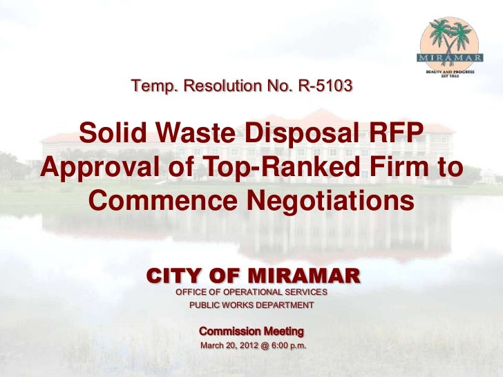 Temp. Resolution No. R-5103  Solid Waste Disposal RFPApproval of Top-Ranked Firm to   Commence Negotiations           OFFI...