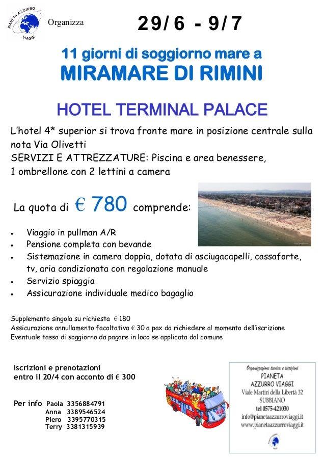 11 giorni di soggiorno mare a Miramare