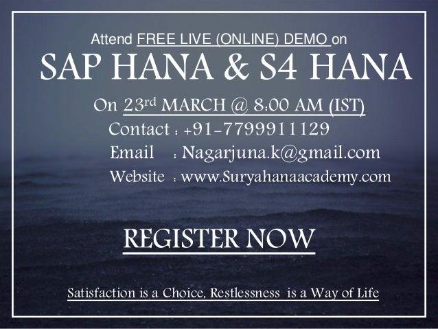 Attend FREE LIVE (ONLINE) DEMO on SAP HANA & S4 HANA On 23rd MARCH ...