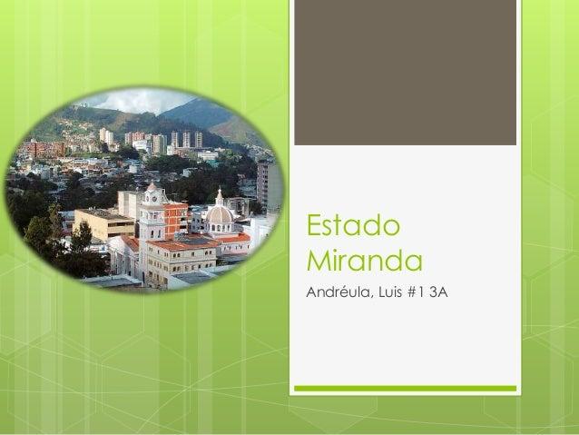 Estado Miranda Andréula, Luis #1 3A