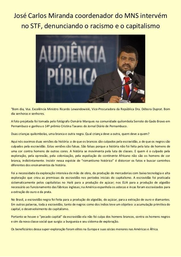 """José Carlos Miranda coordenador do MNS intervémno STF, denunciando o racismo e o capitalismo""""Bom dia, Vsa. Excelência Mini..."""