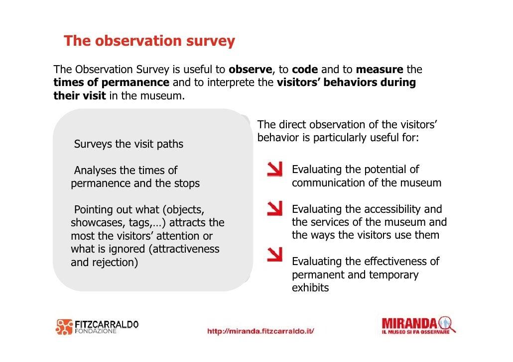 The observation survey