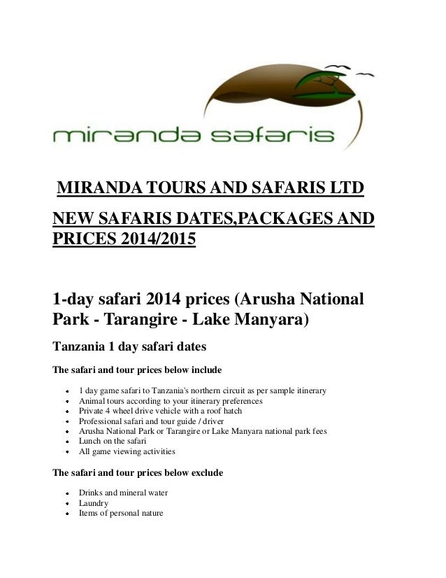 MIRANDA TOURS AND SAFARIS LTD NEW SAFARIS DATES,PACKAGES AND PRICES 2014/2015 1-day safari 2014 prices (Arusha National Pa...