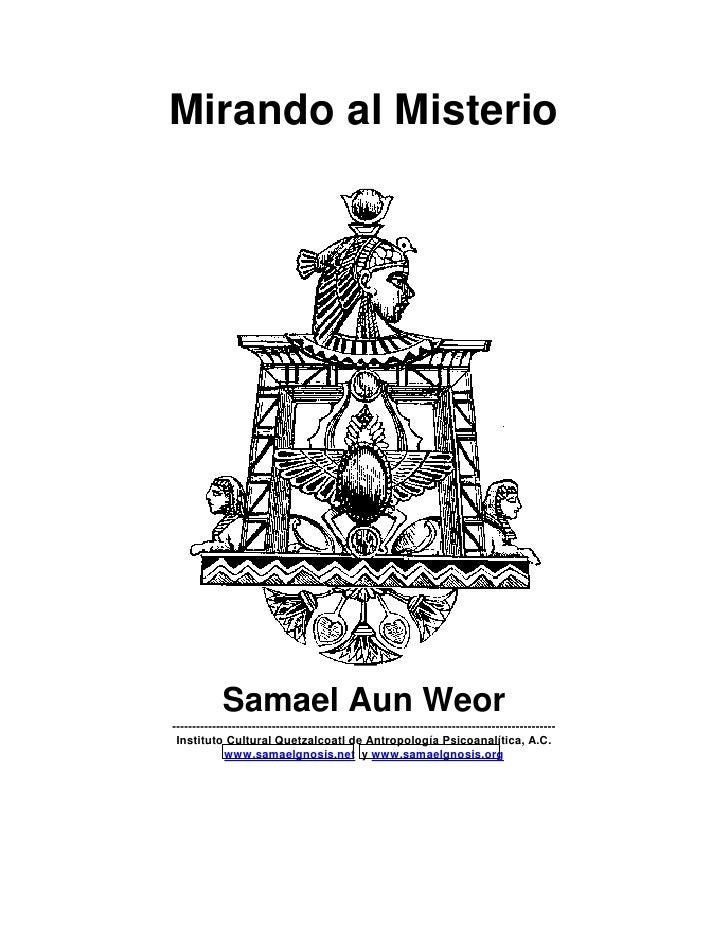 Mirando al Misterio                 Samael Aun Weor ----------------------------------------------------------------------...