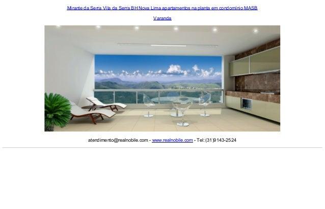 Mirante da Serra Vila da Serra BH Nova Lima apartamentos na planta em condomínio MASB Varanda  atendimento@realnobile.com ...