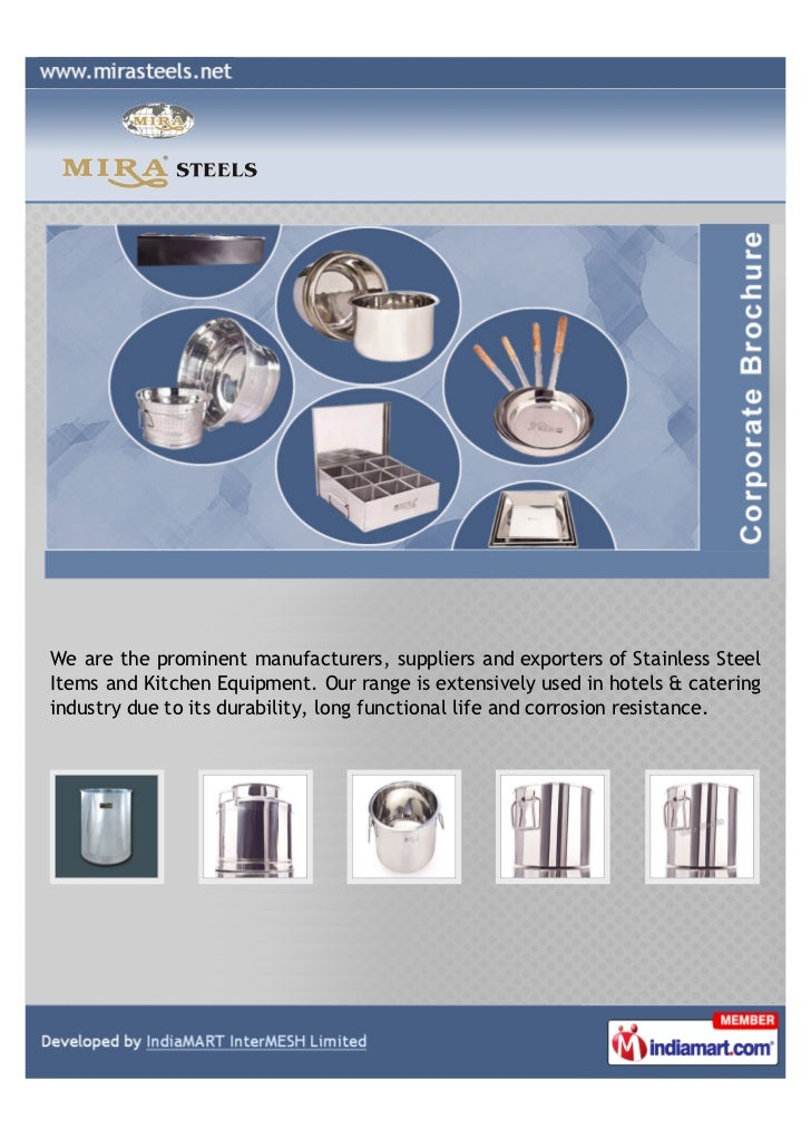 We are the prominent manufacturers, suppliers and exporters of Stainless SteelItems and Kitchen Equipment. Our range is ex...