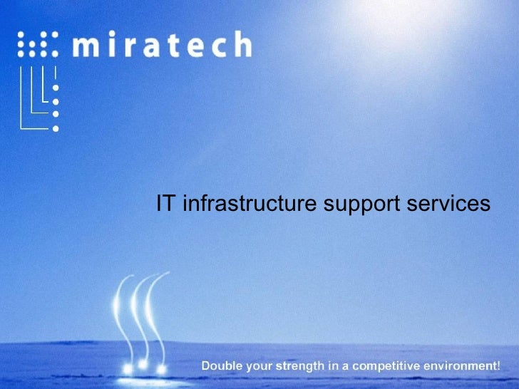 IT infrastructure support services