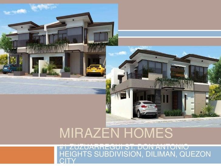 MIRAZEN HOMES#1 ZUZUARREGUI ST. DON ANTONIOHEIGHTS SUBDIVISION, DILIMAN, QUEZONCITY