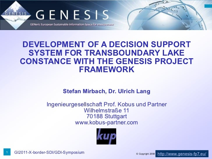 DEVELOPMENT OF A DECISION SUPPORT       SYSTEM FOR TRANSBOUNDARY LAKE      CONSTANCE WITH THE GENESIS PROJECT             ...