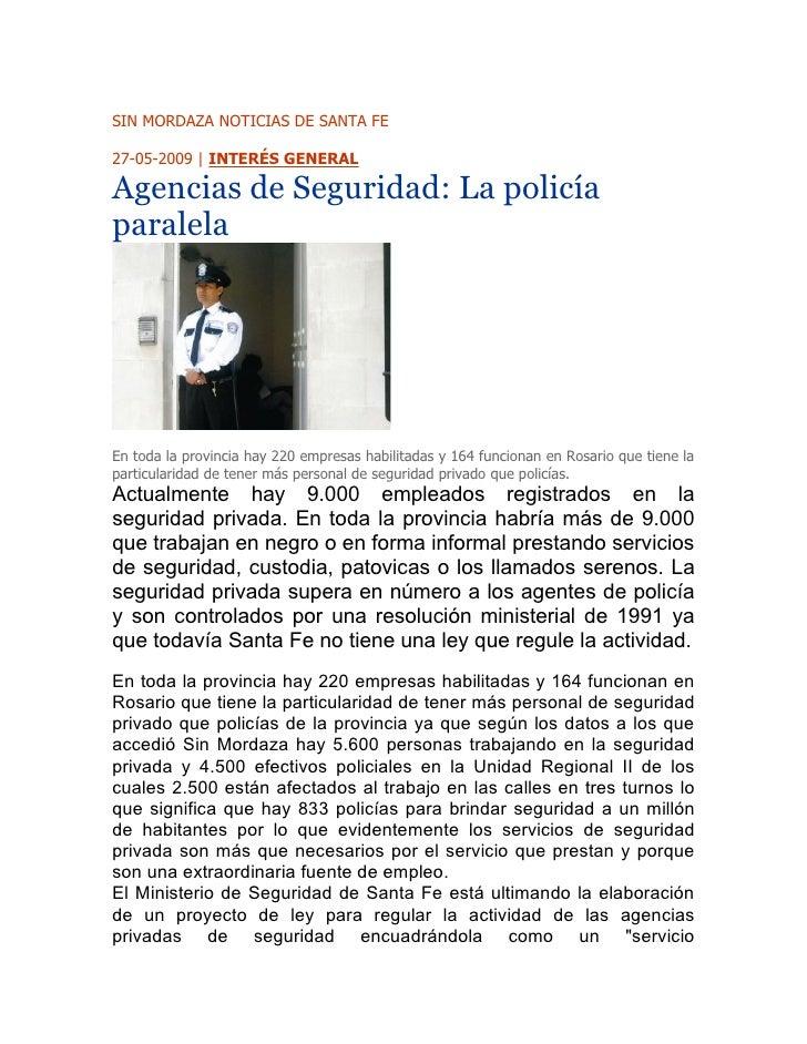 Miércoles 07 de Octubre de 2009 SIN MORDAZA NOTICIAS DE SANTA FE  27-05-2009 | INTERÉS GENERAL  Agencias de Seguridad: La ...