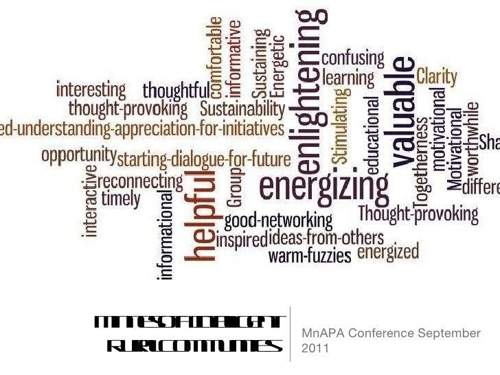 Minnesota Intelligent Rural Communities <ul><li>MnAPA Conference September 2011 </li></ul>