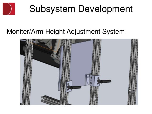 Subsystem DevelopmentMoniter/Arm Height Adjustment System