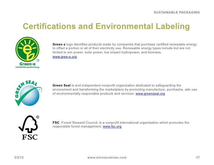 SUSTAINABLE PACKAGING Certifications and Environmental