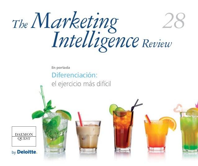 En portada Diferenciación: el ejercicio más difícil The Marketing IntelligenceReview 28