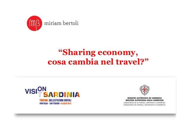 """Sharing economy, cosa cambia nel travel?"""