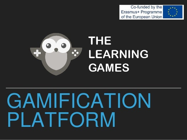 GAMIFICATION PLATFORM