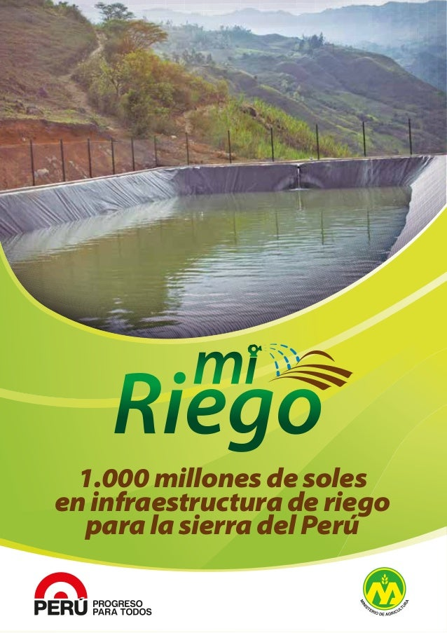 1.000 millones de soles en infraestructura de riego para la sierra del Perú