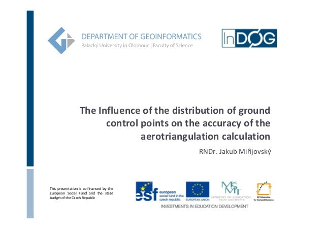 The Influence of the distribution of ground                        control points on the accuracy of the                  ...