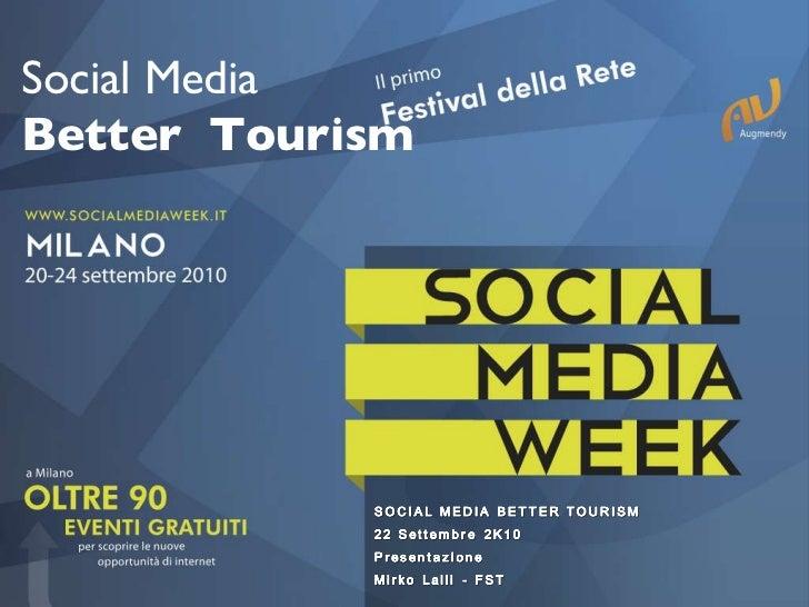 Social Media Better  Tourism