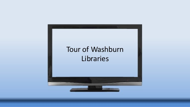 Tour of Washburn Libraries