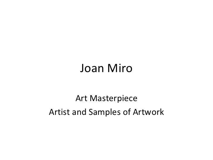 Joan Miro        Art MasterpieceArtist and Samples of Artwork