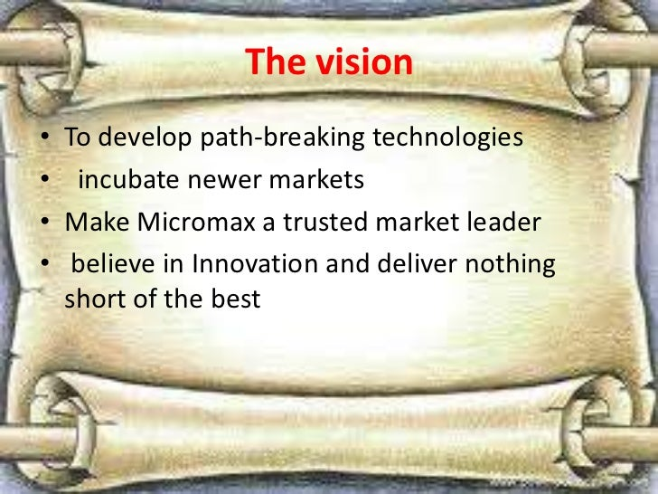 micromax vision and mission Micromax computer intelligence is an engineering company, designing specialized computer systems for mission critical applications an integrator and distributor of.