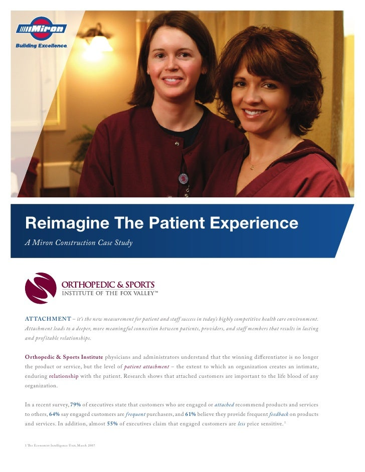 Reimagine The Patient Experience A Miron Construction Case Study     AttAchment – it's the new measurement for patient and...