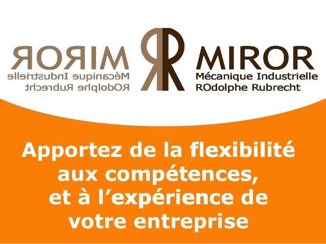 Apportez de la flexibilité aux compétences, et à l'expérience de votre entreprise flexibilité expérience compétences