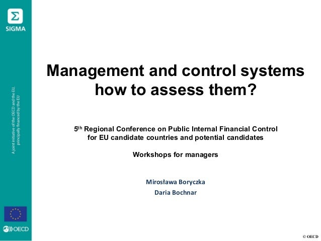 © OECD Management and control systems how to assess them? 5th Regional Conference on Public Internal Financial Control for...