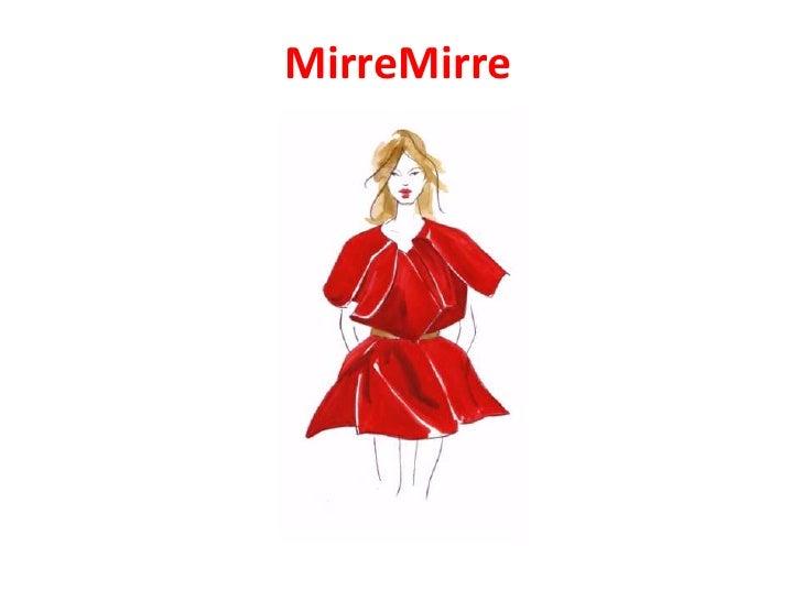 MirreMirre<br />