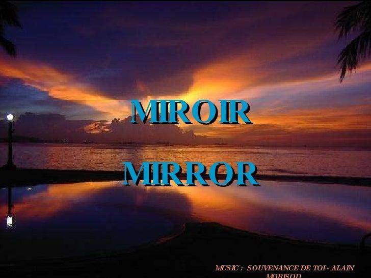 MIROIR MIRROR MUSIC :  SOUVENANCE DE TOI - ALAIN MORISOD