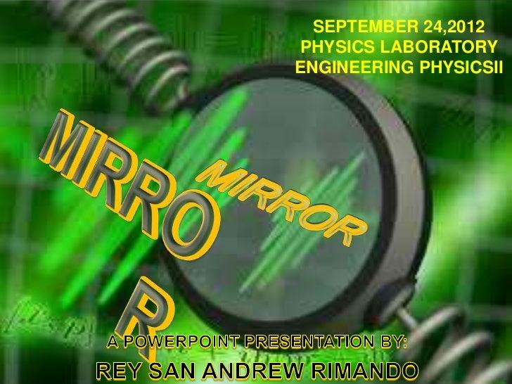 SEPTEMBER 24,2012PHYSICS LABORATORYENGINEERING PHYSICSII