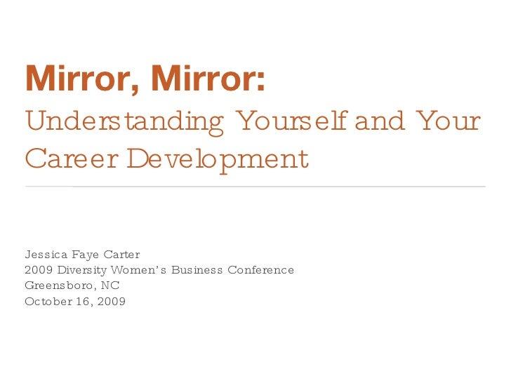 Mirror, Mirror: Understanding Yourself And Your Career Development U003culu003eu003cliu003e  ...