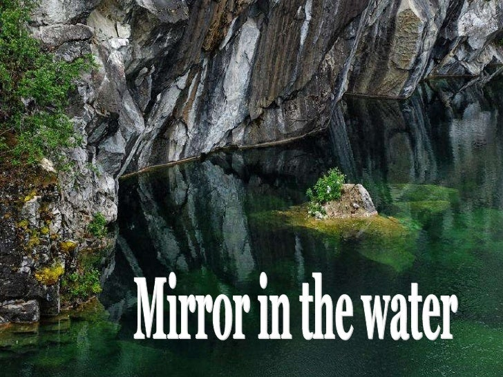 Mirror in the water