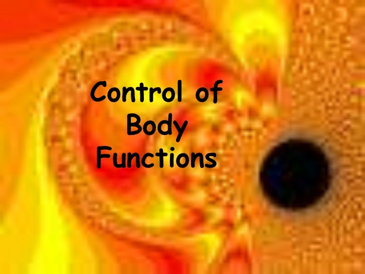 Control of Body Functions<br />