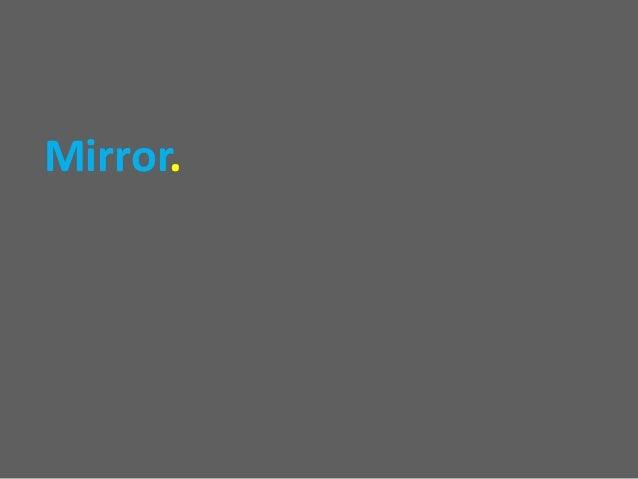 Mirror.