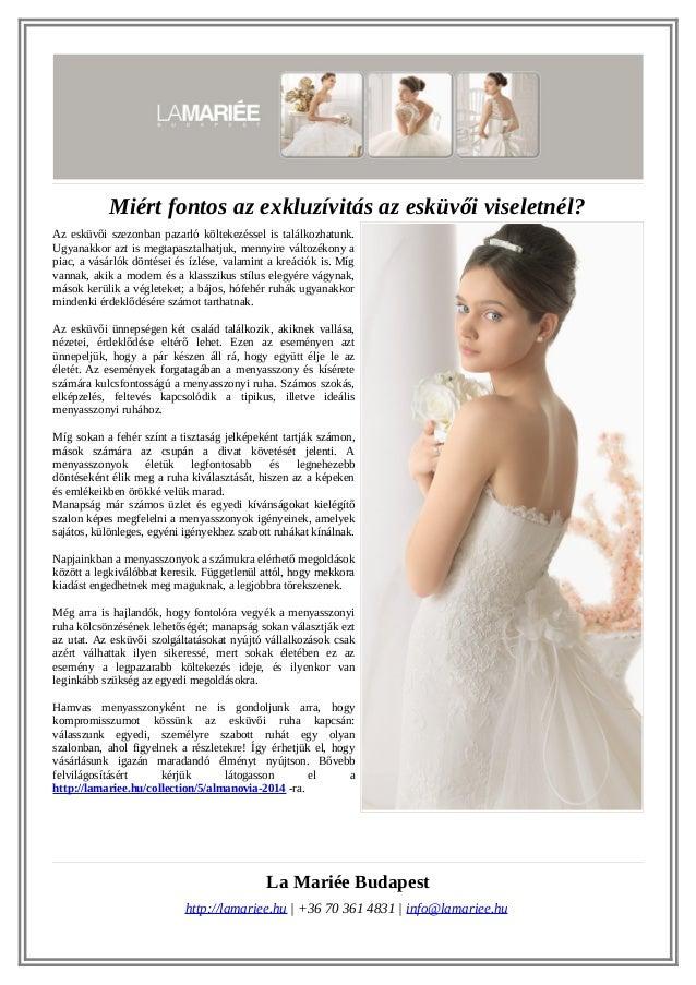 19337dbc22 Miért fontos az exkluzívitás az esküvői viseletnél? Az esküvői szezonban  pazarló költekezéssel is találkozhatunk.