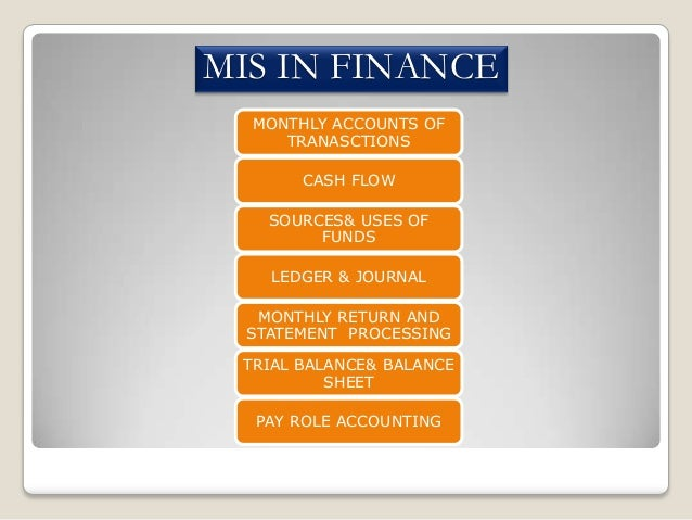 information system in banking Management information system (mis) some examples of information provided by such systems areprocessing of orders, posting of entries in bank.