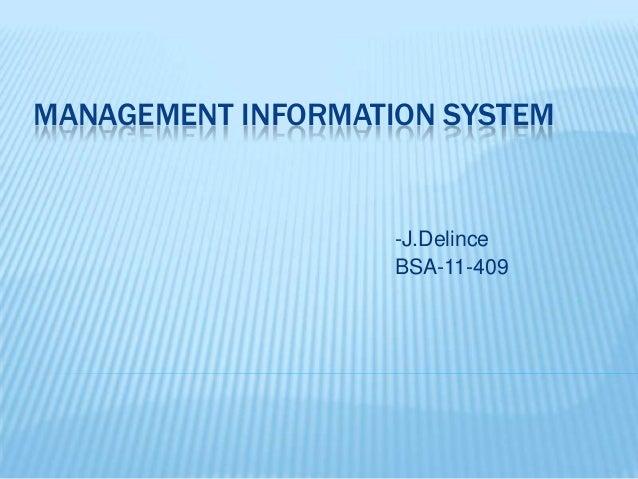MANAGEMENT INFORMATION SYSTEM -J.Delince BSA-11-409