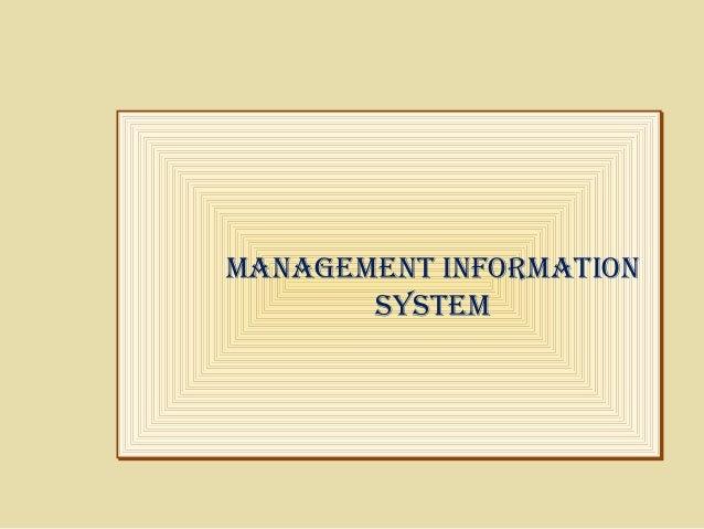 ManageMent InforMatIon SySteM ManageMent InforMatIon SySteM