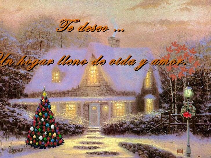 Te deseo … Un hogar lleno de vida y amor.