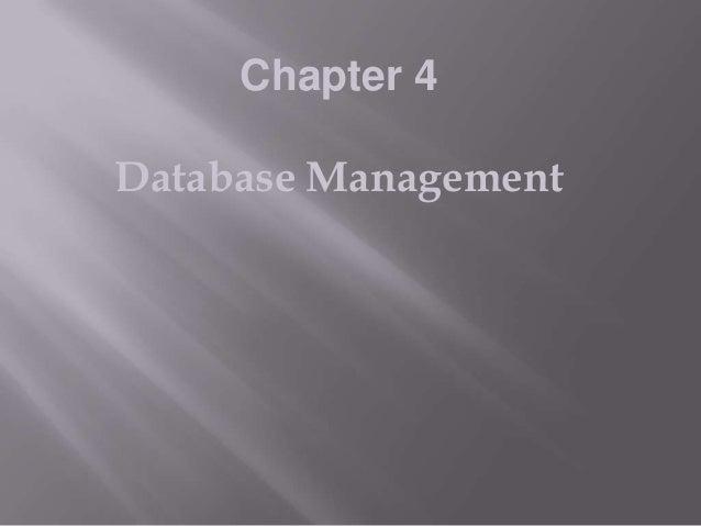 Chapter 4 Database Management